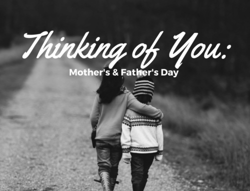 Thinking of You: Mother's & Father's Day
