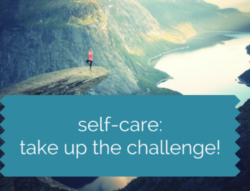 Self Care: Take Up the Challenge
