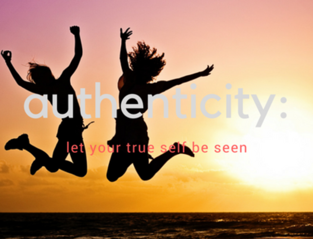 Authenticity: Let Your True Self Be Seen