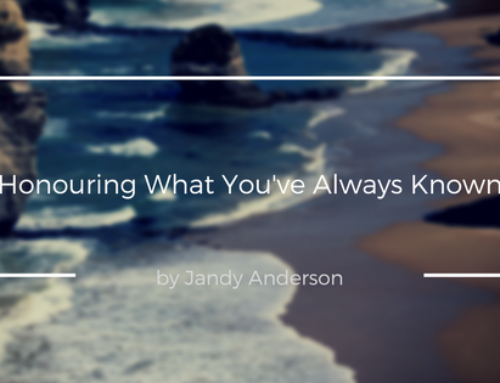 Honouring What You've Always Known