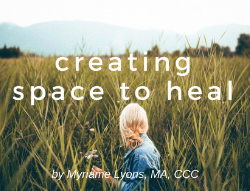 Creating Space to Heal