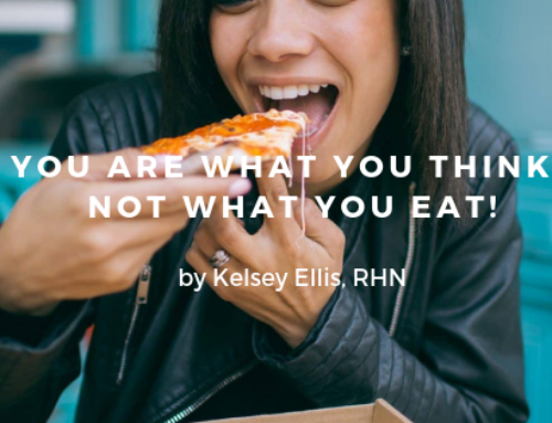 You are what you think, not what you eat!
